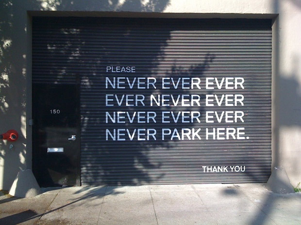 Never Ever Park Here